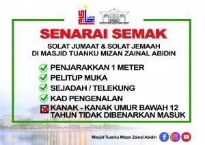 Senarai Semak Solat Jumaat & Solat Jemaah di Masjid Tuanku Mizan Zainal Abidin